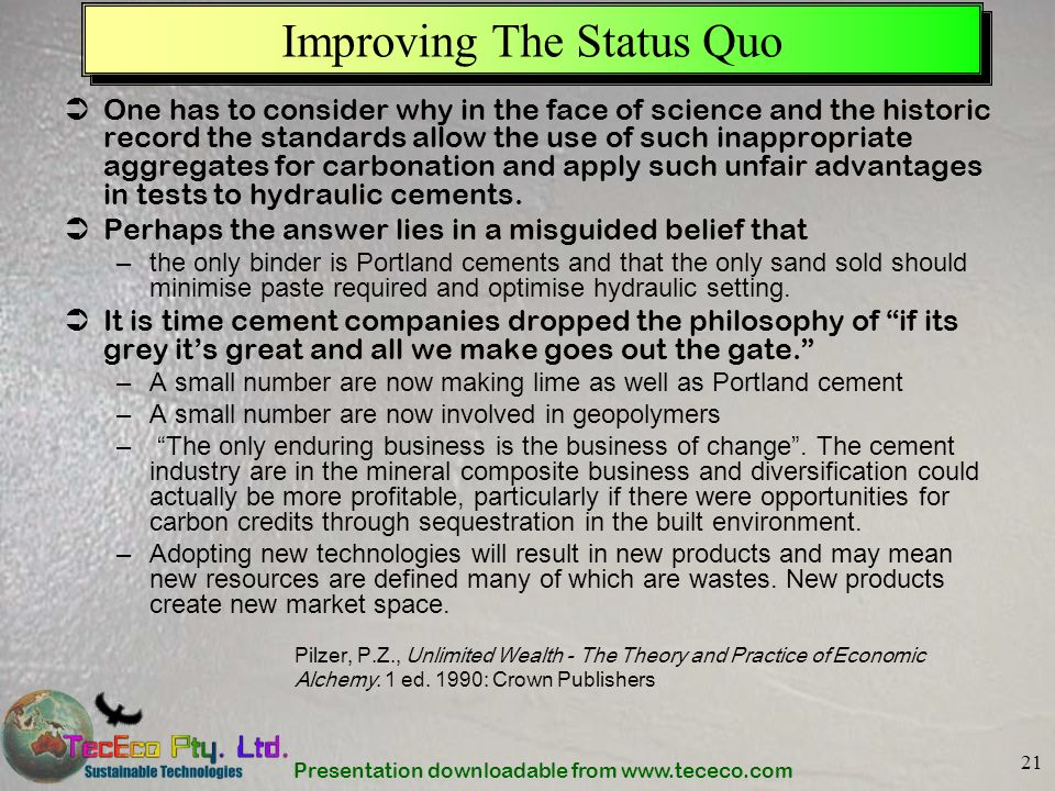 Improving The Status Quo