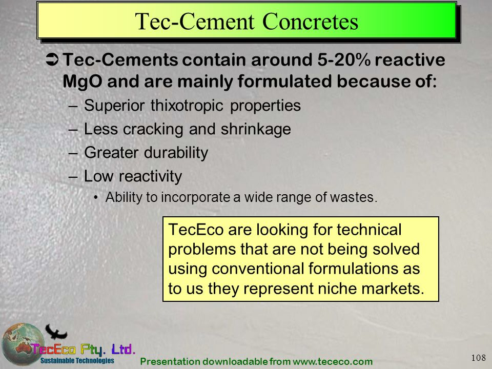 Tec-Cement Concretes Tec-Cements contain around 5-20% reactive MgO and are mainly formulated because of: