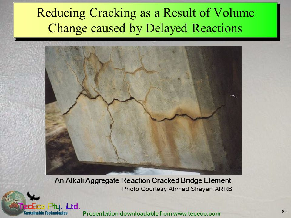 Reducing Cracking as a Result of Volume Change caused by Delayed Reactions