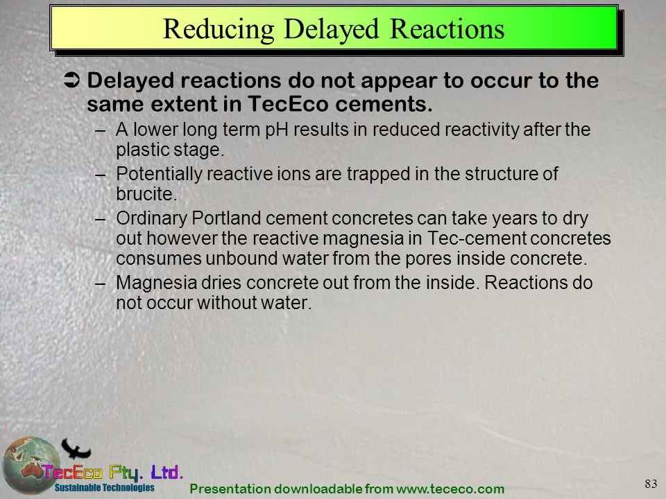 Reducing Delayed Reactions