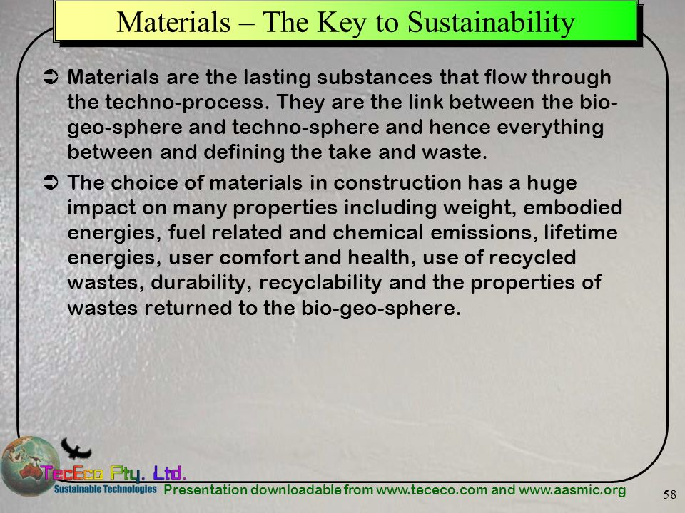 Materials – The Key to Sustainability