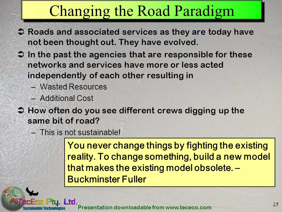 Changing the Road Paradigm
