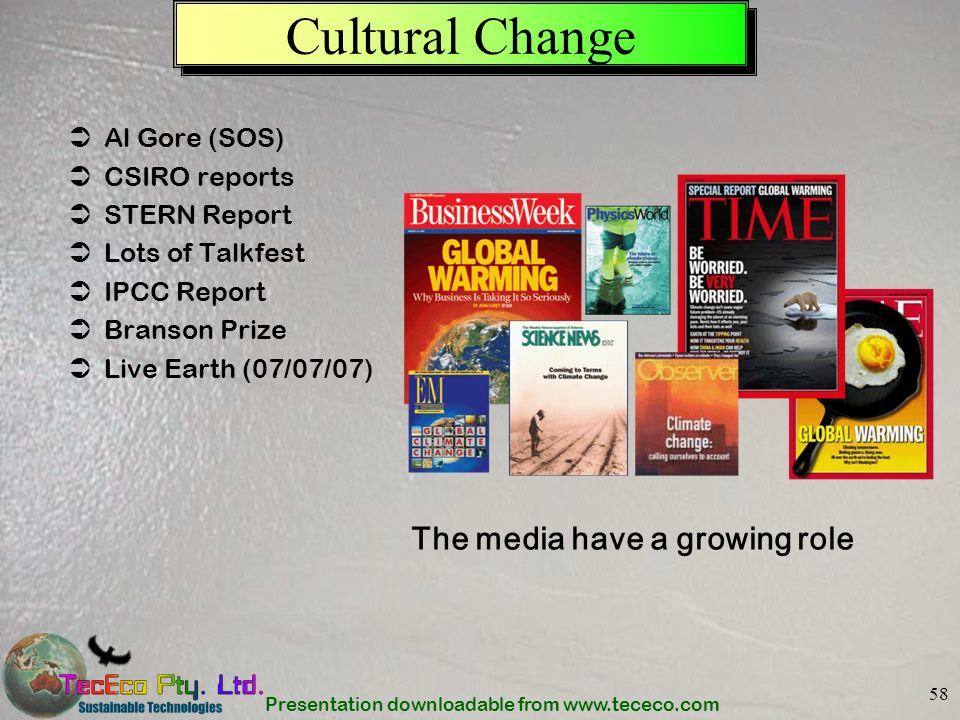 Cultural Change The media have a growing role Al Gore (SOS)