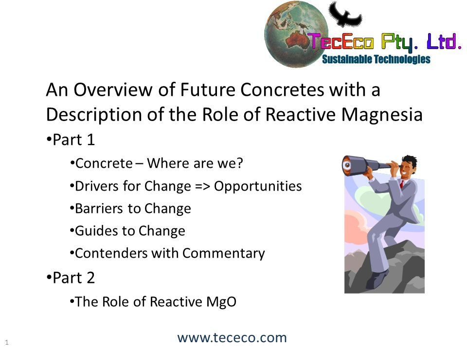 An Overview of Future Concretes with a Description of the Role of Reactive Magnesia