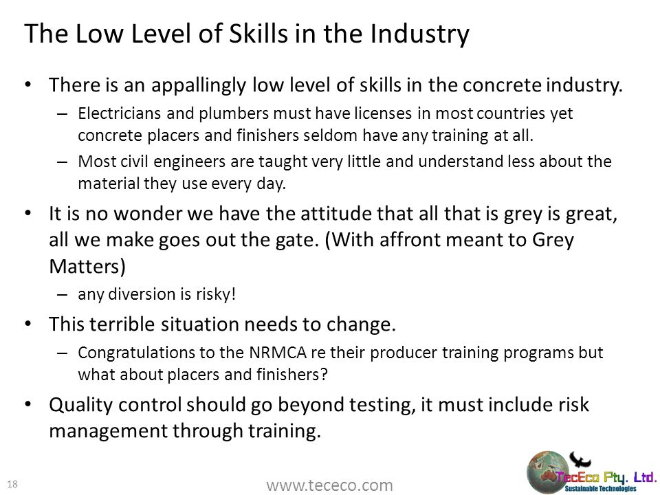 The Low Level of Skills in the Industry
