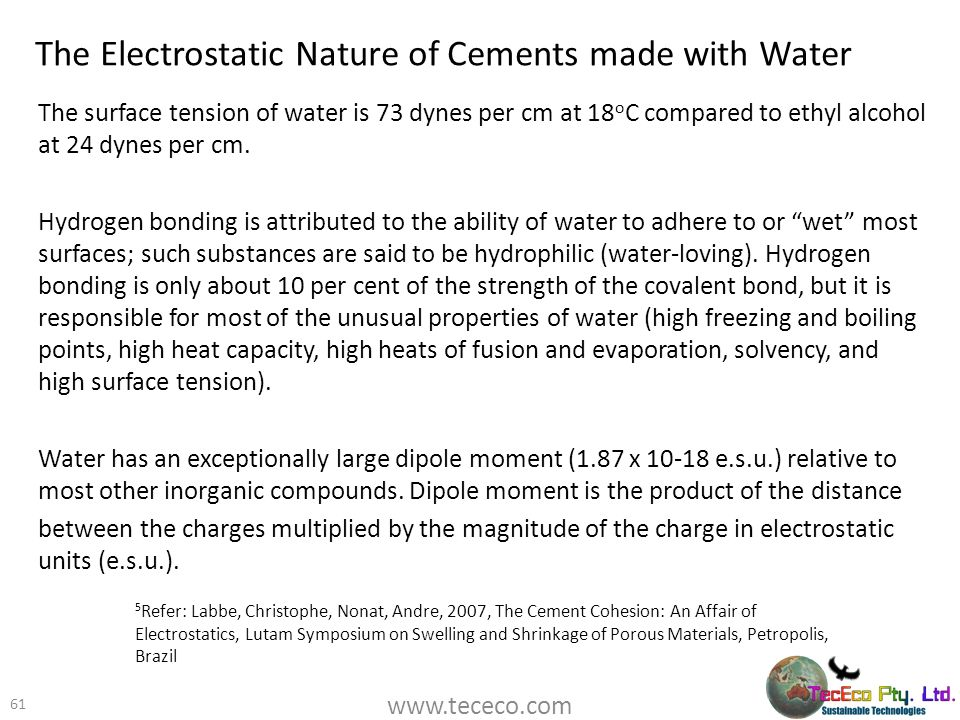 The Electrostatic Nature of Cements made with Water