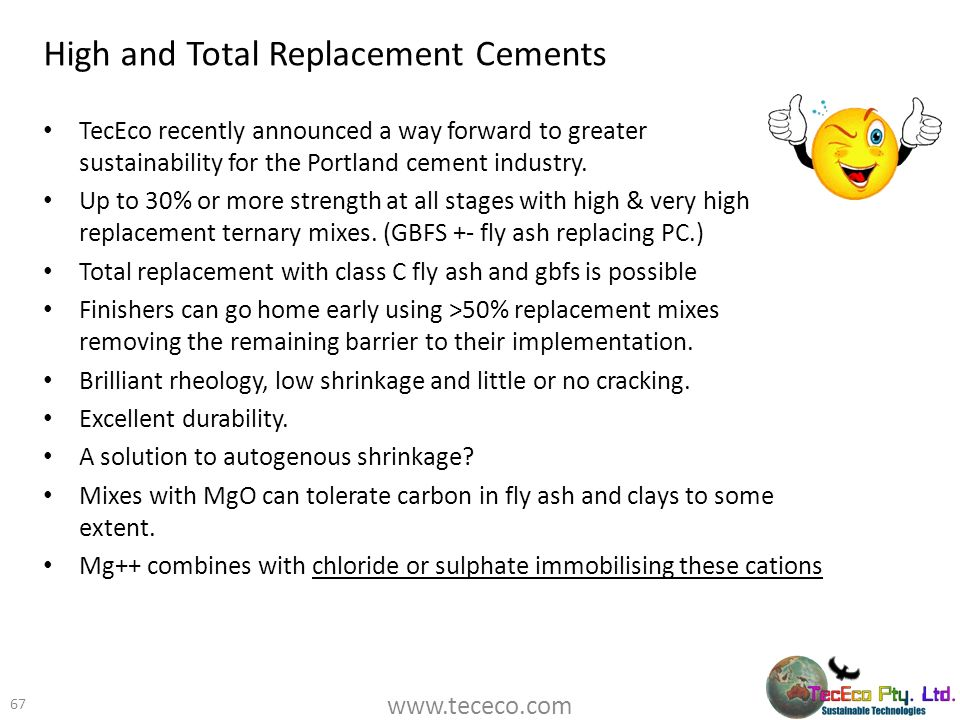 High and Total Replacement Cements