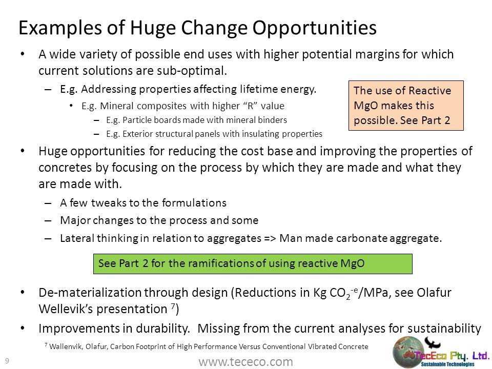 Examples of Huge Change Opportunities