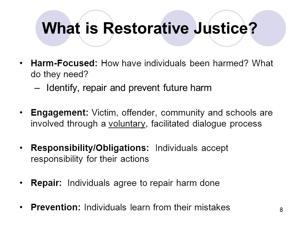restorative justice processes We also recognize that sometimes harms do occur in our school communities  and restorative justice is a specific responsive process under the umbrella of.