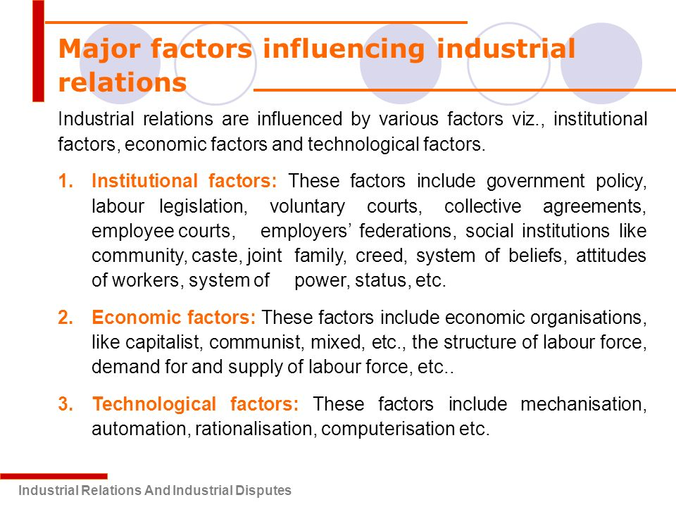 main feature of industrial relations Publications from the project) the purposes of this paper are to summarize the main conclusions of our research and contribute to the emerging debate over the causes, characteristics and future consequences of the rapid and widespread transformations occurring in the us industrial relations system.