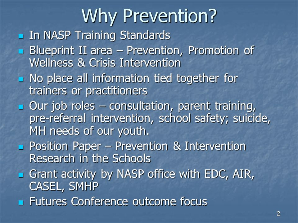 Bill pfohl ncsp nasp president ppt download why prevention in nasp training standards malvernweather Gallery