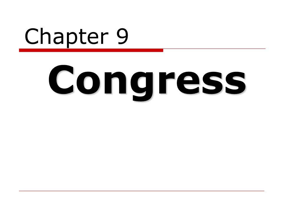 Chapter 9 Congress Ppt Download