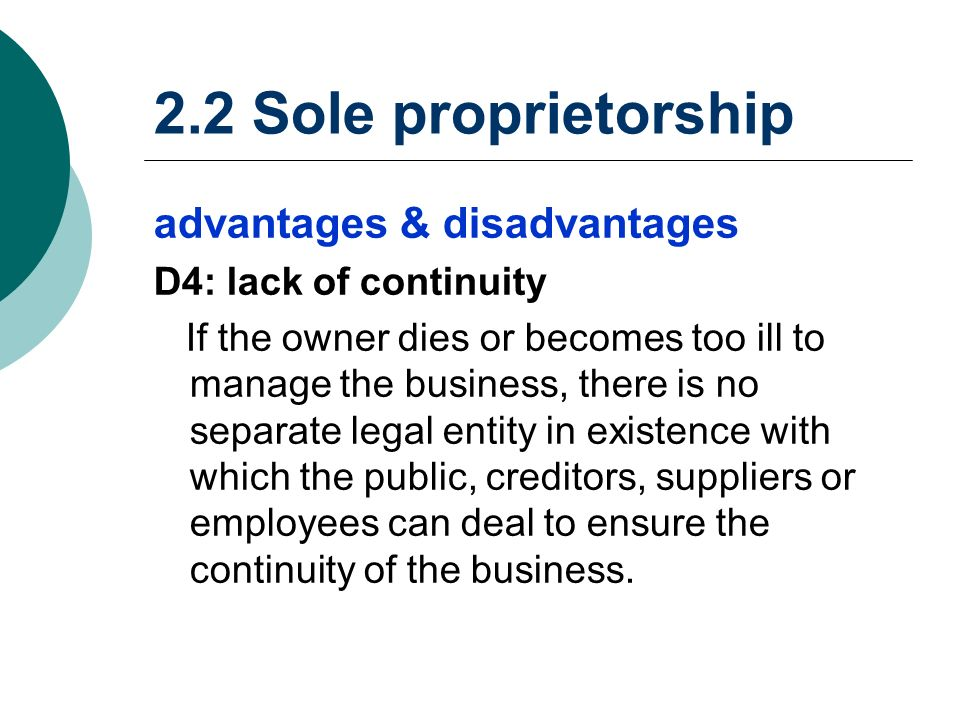 the advantages and disadvantages of sole proprietorship The department of state growth's role is to support economic growth and facilitate the creation of jobs and opportunities for tasmanians we work with business.