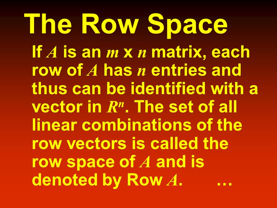 The Row Space