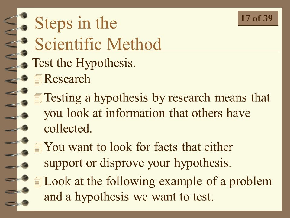the steps in testing a research hypothesis Hypothesis testing in research methodology: that time i begin to construct a series of reasonable steps of hypothesis testing guesses-hypothesis-to.
