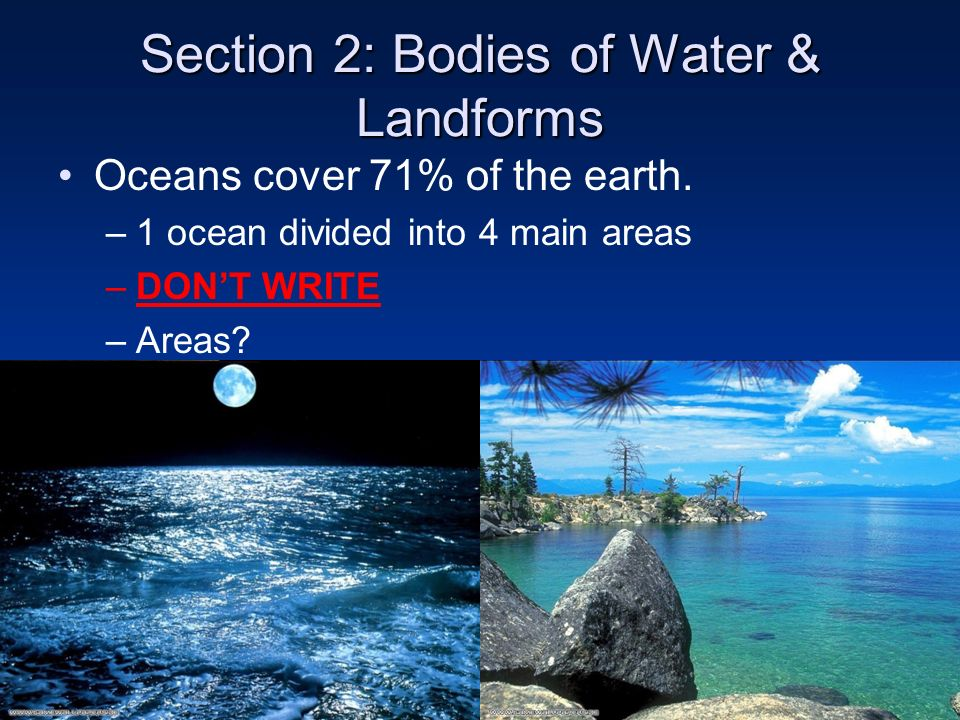 Section 2: Bodies of Water & Landforms