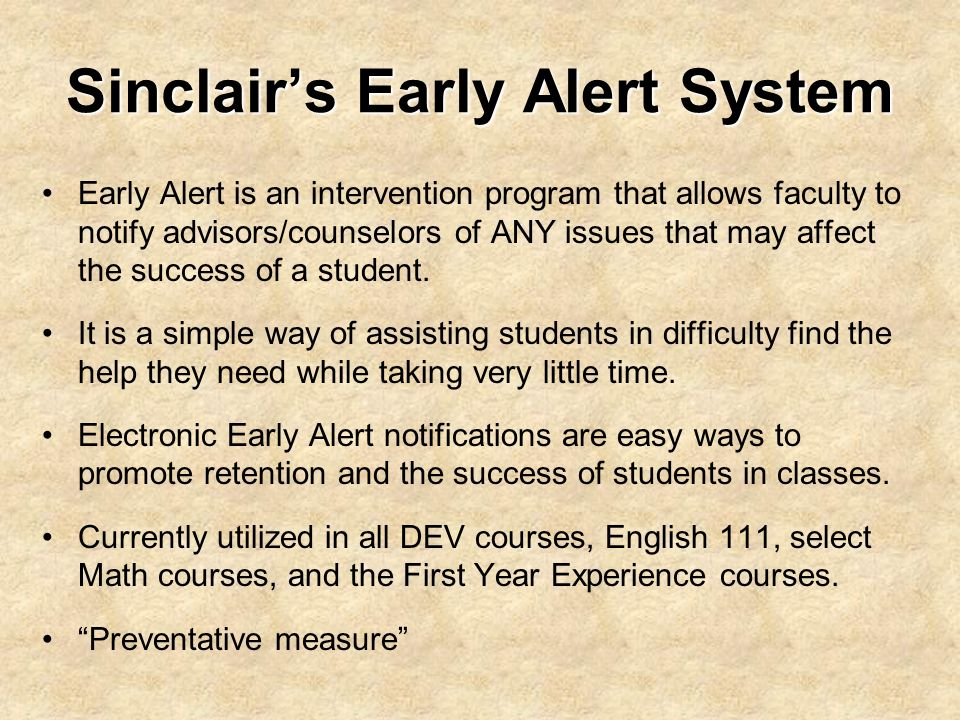Sinclair's Early Alert System