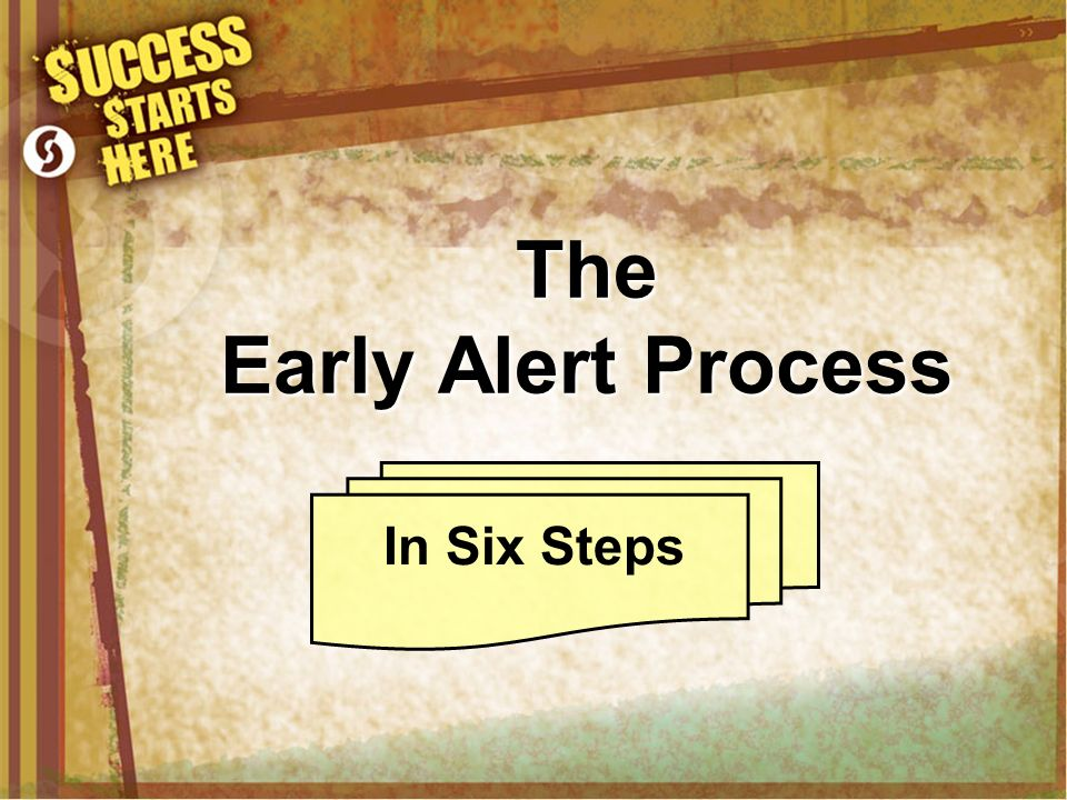 The Early Alert Process