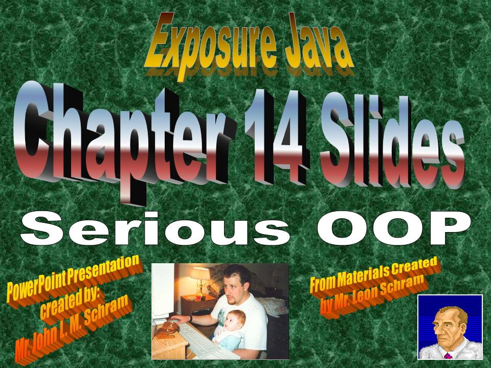 Exposure java chapter 14 slides serious oop powerpoint exposure java chapter 14 slides serious oop powerpoint presentation toneelgroepblik Gallery