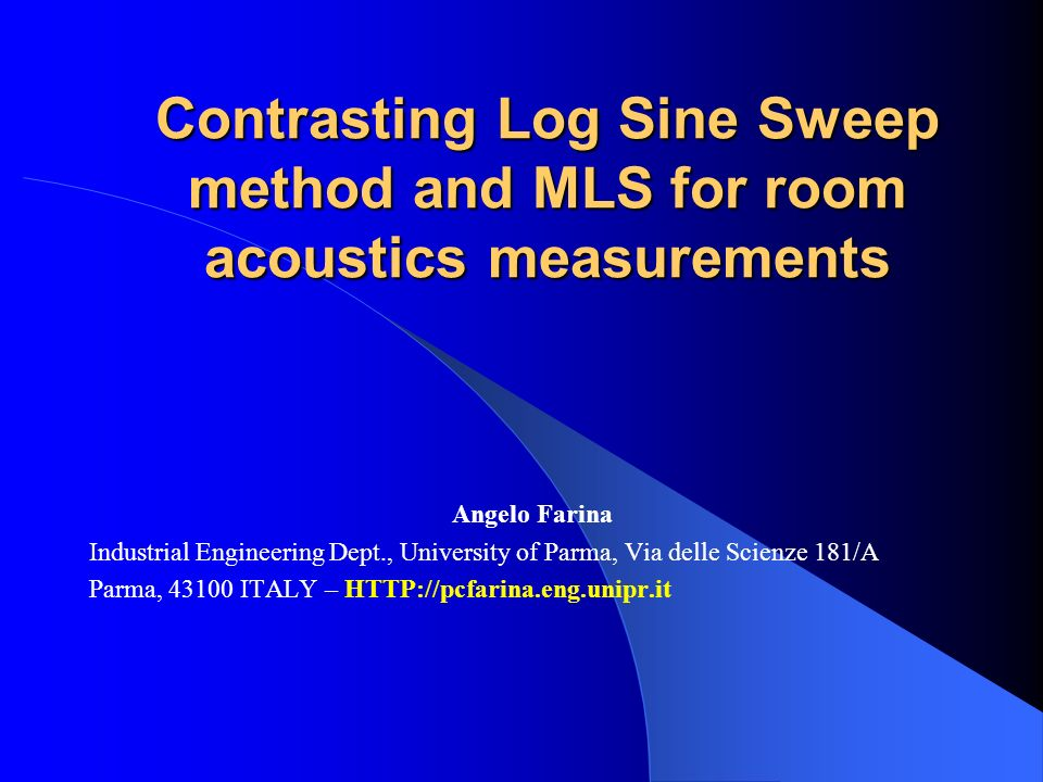 Contrasting Log Sine Sweep method and MLS for room acoustics measurements