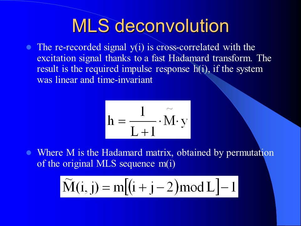 MLS deconvolution