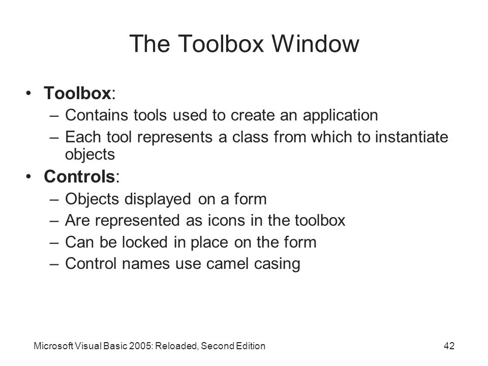 The Toolbox Window Toolbox: Controls: