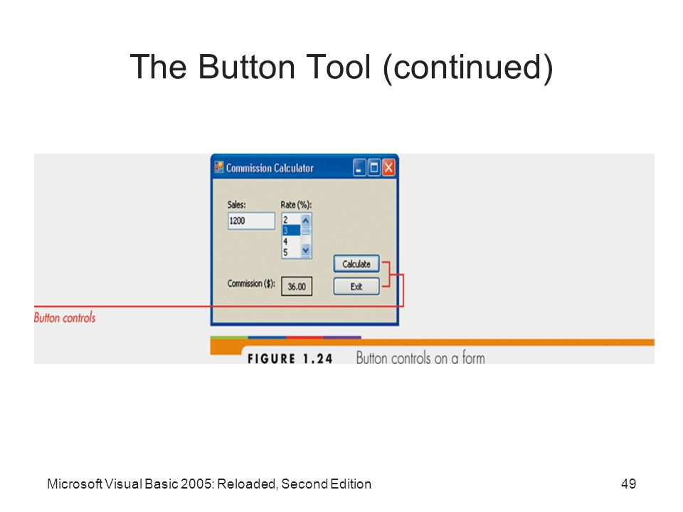 The Button Tool (continued)