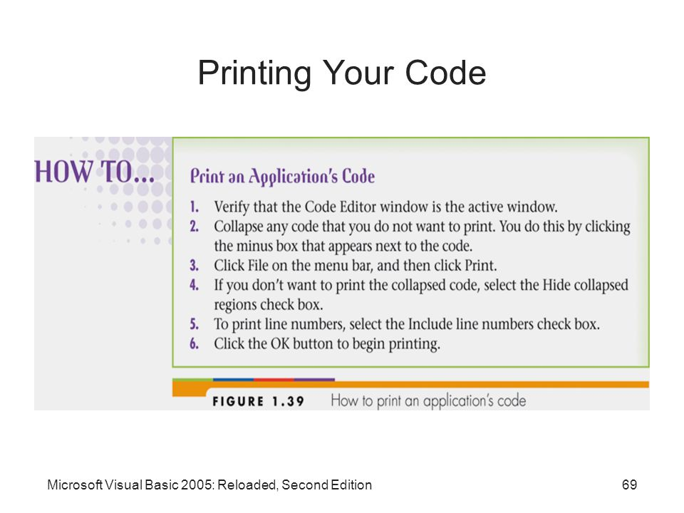 Printing Your Code Microsoft Visual Basic 2005: Reloaded, Second Edition
