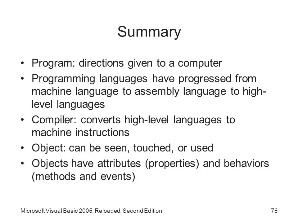 Summary Program: directions given to a computer