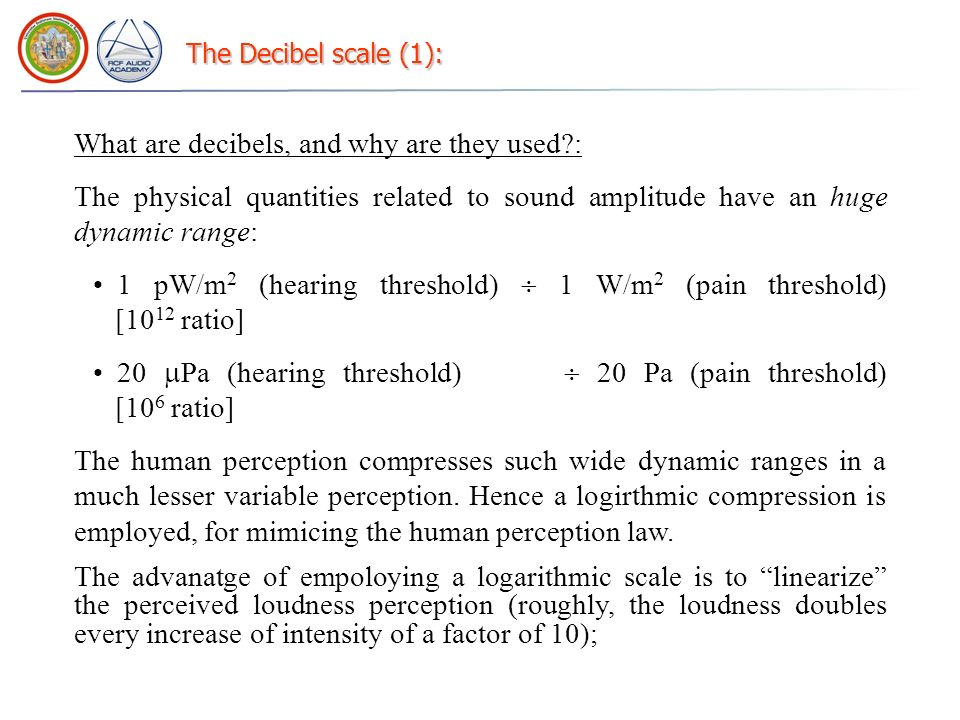 What are decibels, and why are they used :