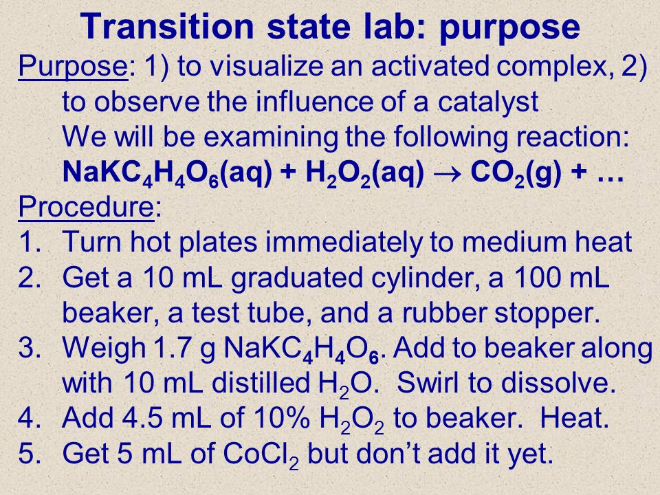 Transition state lab: purpose
