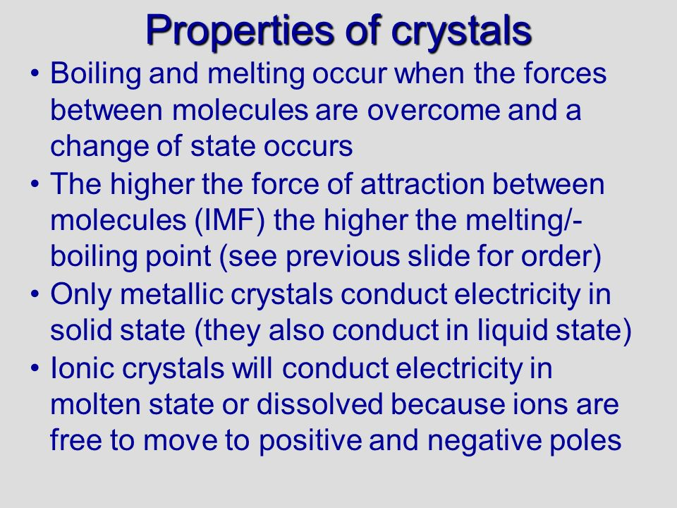 Properties of crystals