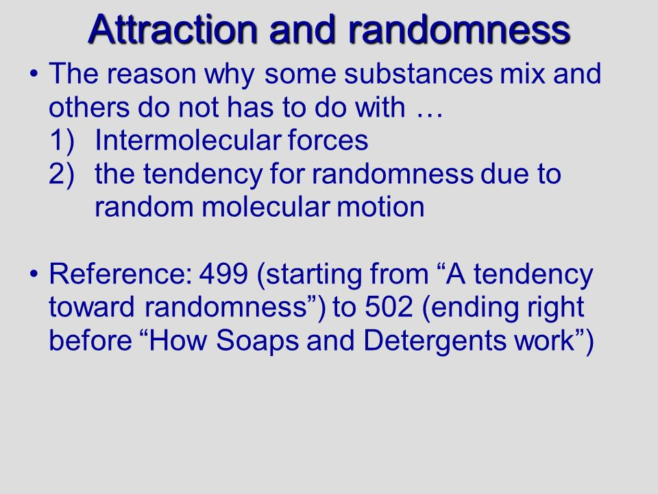 Attraction and randomness