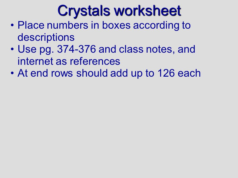 Crystals worksheet Place numbers in boxes according to descriptions