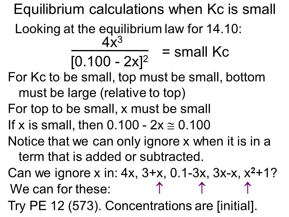 Equilibrium calculations when Kc is small