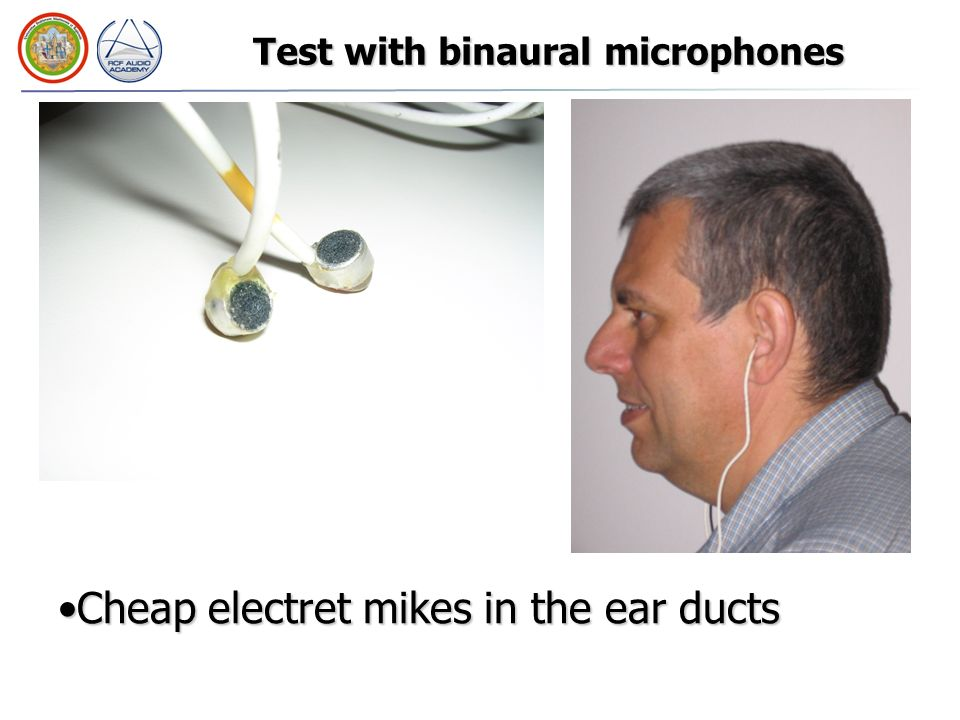 Test with binaural microphones
