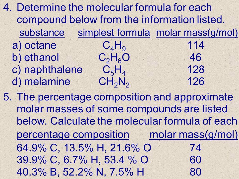 percentage composition molar mass(g/mol) 64.9% C, 13.5% H, 21.6% O 74