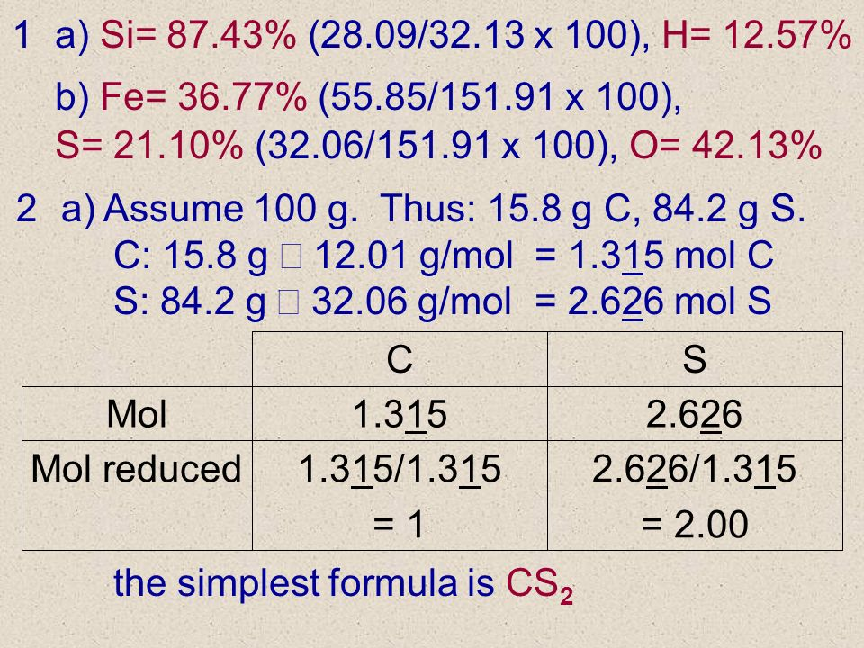 the simplest formula is CS2