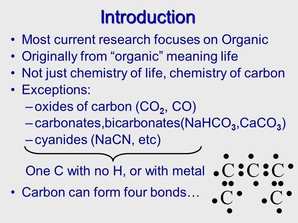 C C C C C Introduction Most current research focuses on Organic