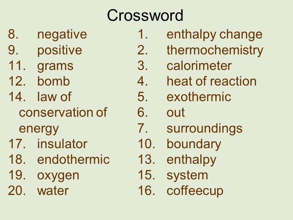 Crossword 8. negative 9. positive 11. grams 12. bomb