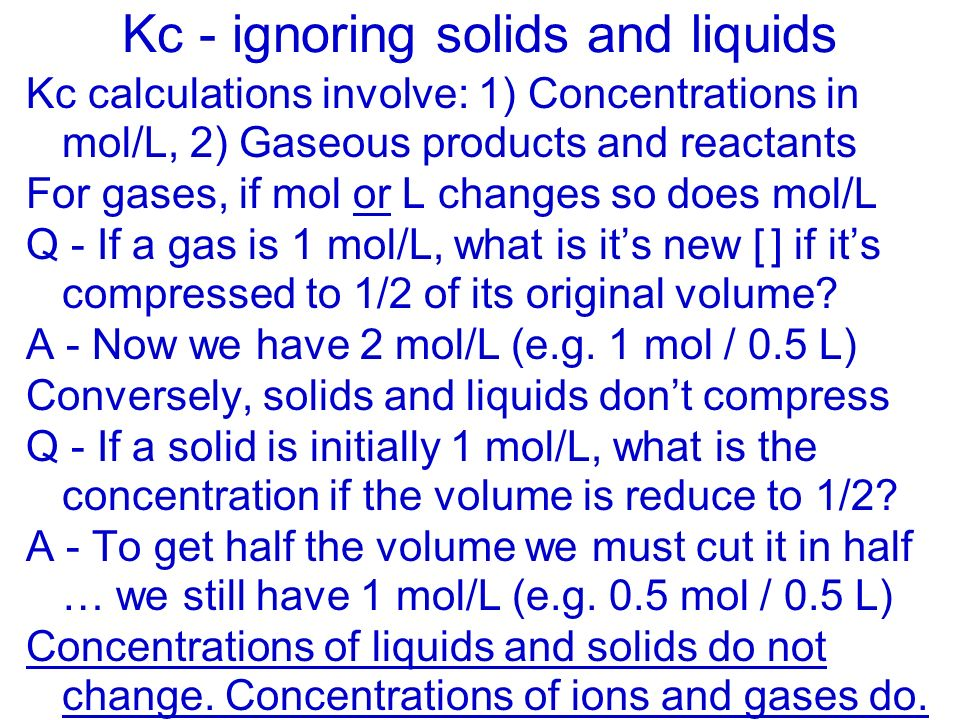 Kc - ignoring solids and liquids