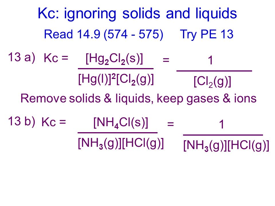 Kc: ignoring solids and liquids