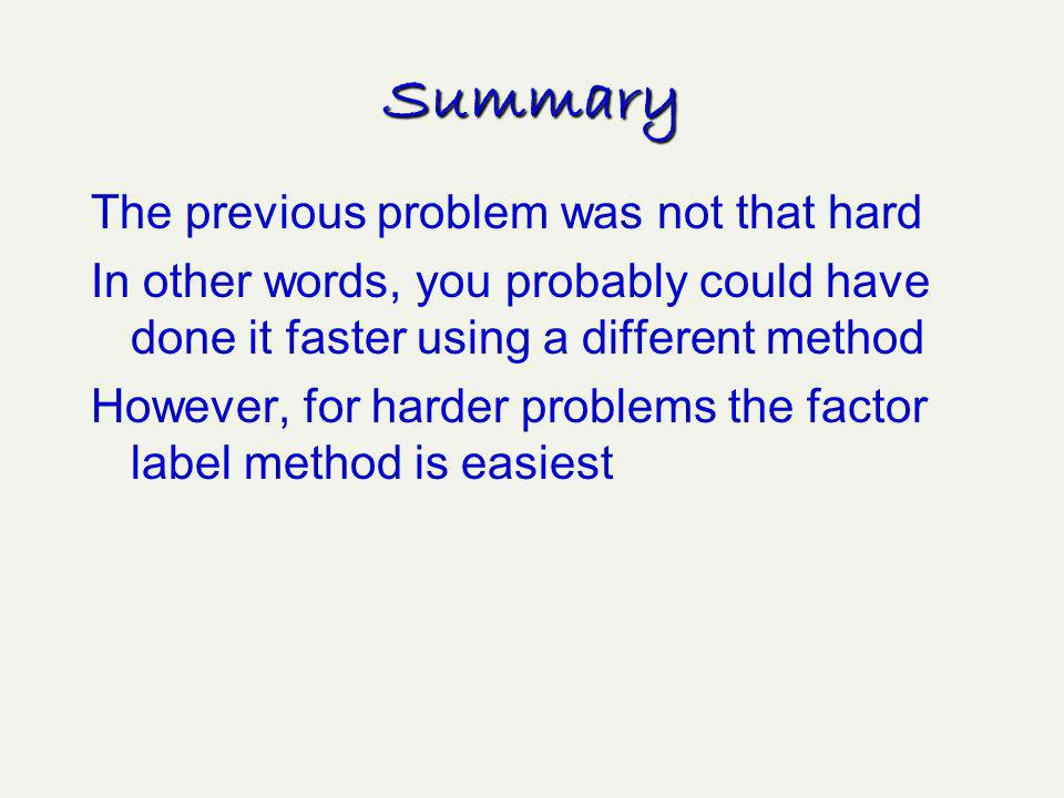 Summary The previous problem was not that hard