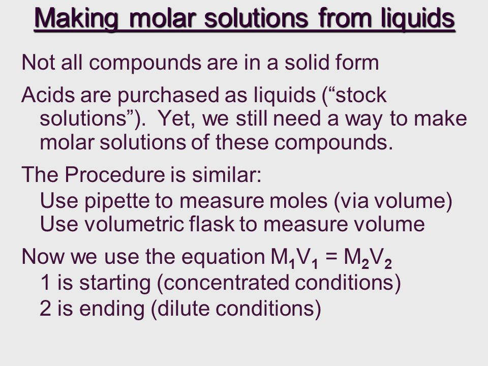 Making molar solutions from liquids