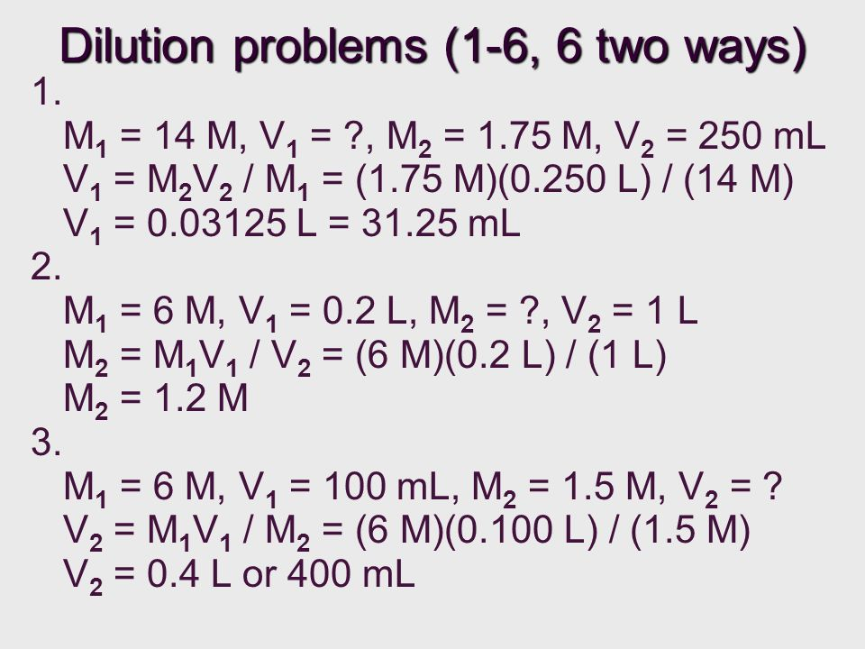 Dilution problems (1-6, 6 two ways)