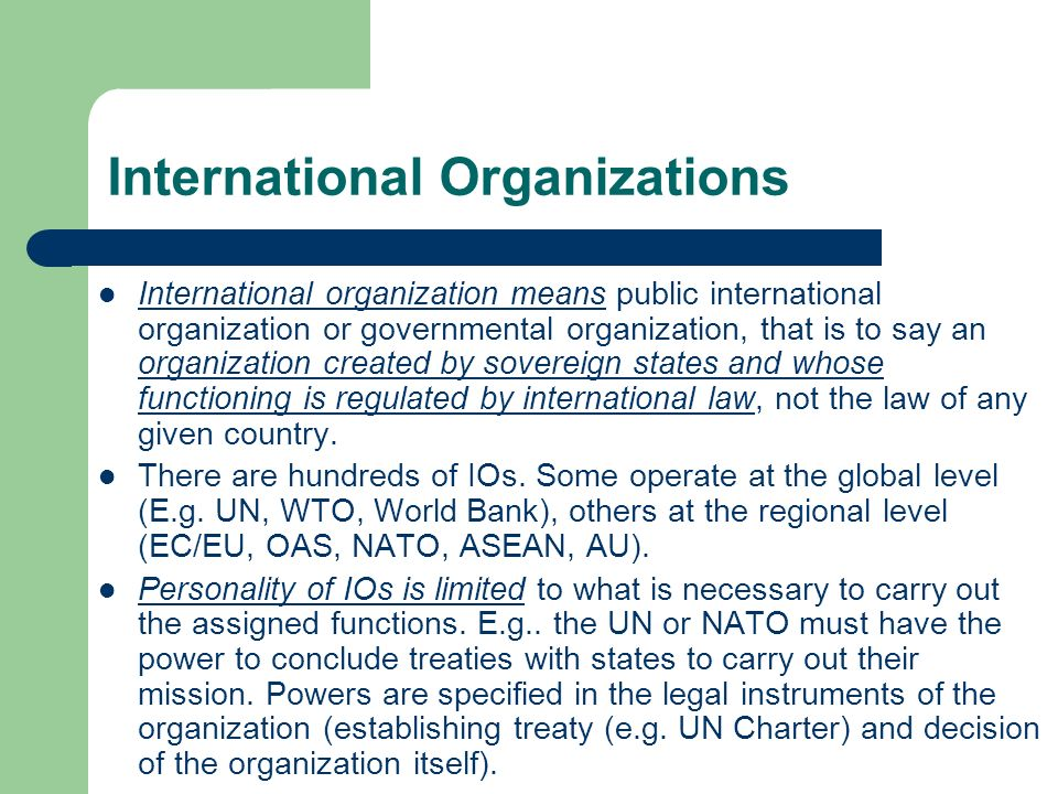 the importance of the intergovernmental organizations for the public international law International relations, principal theories anne-marie slaughter international law and international institutions (mearsheimer 1994) or domestic preferences—are not important because they are objective facts about the world.