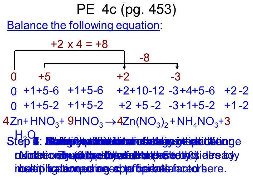 PE 4c (pg. 453) Balance the following equation:
