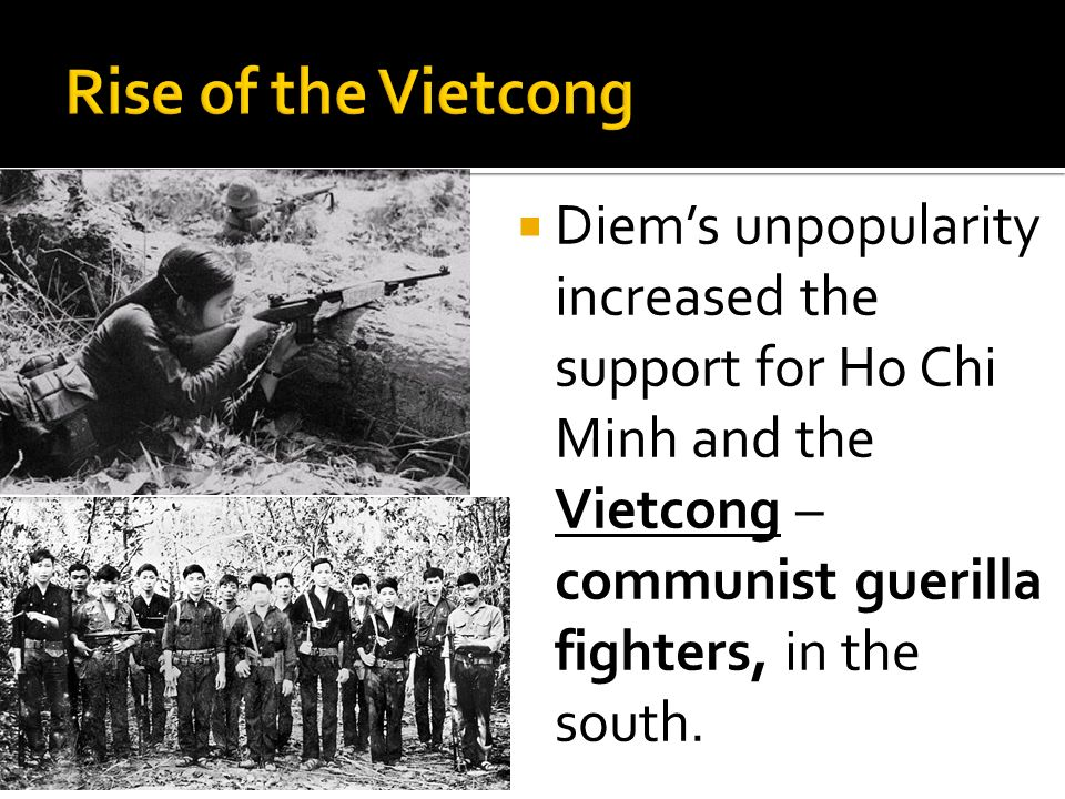the support of vietcong in south Much of vietnam was forest this made finding the viet cong very difficult they  could  many south vietnamese peasants supported the viet cong, because the .