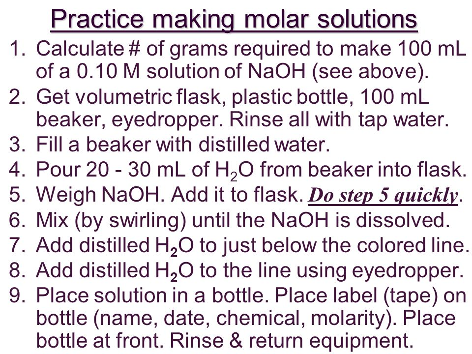 Practice making molar solutions