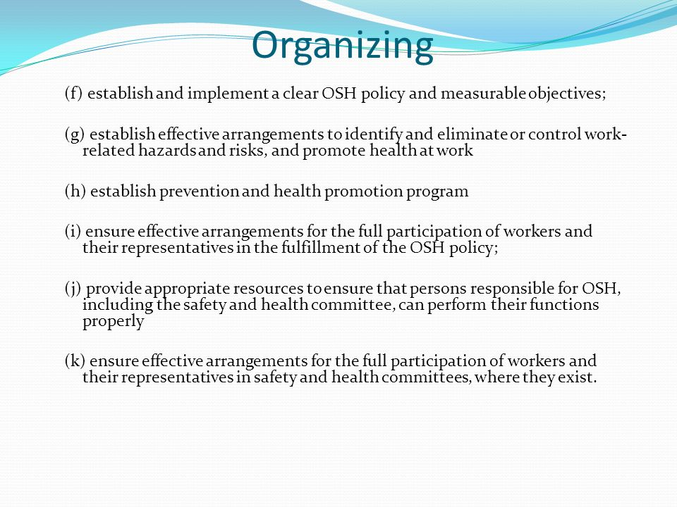 promote and implement health and safety Articles and information  these next items represent the major processes and milestones that are needed to implement the safety  safety and health must be.